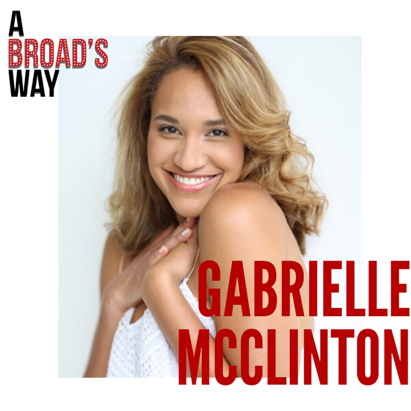 A Broad's Way Episode 10 Gabrielle McClinton