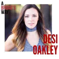 A Broad's Way Episode 2 Guest Desi Oakley
