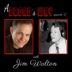 A Broad's Way Ep 2 Jim Walton