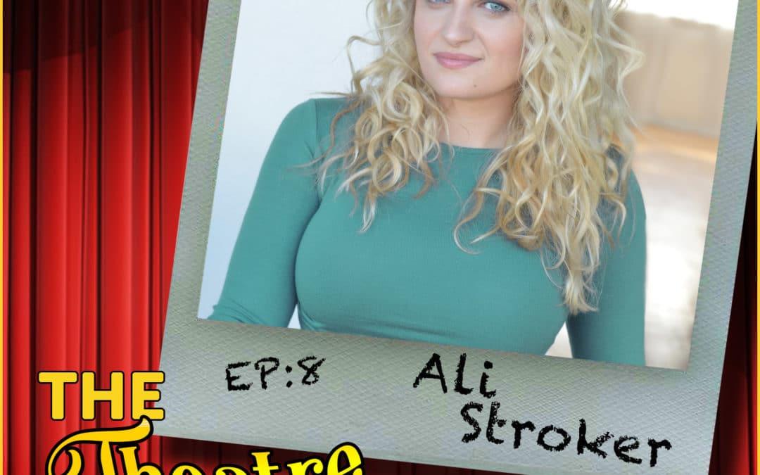 Ep8 – Ali Stroker