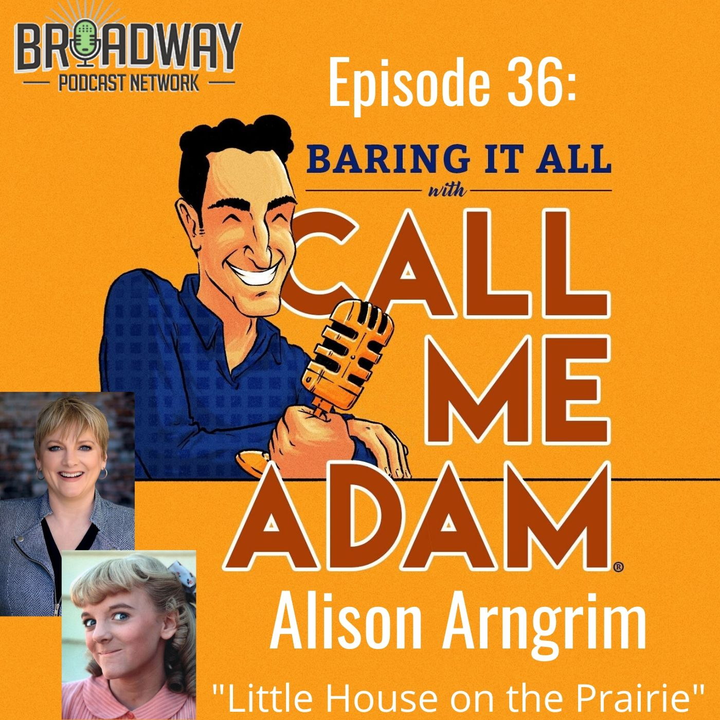 Baring It All With Call Me Adam Ep 36 Alison Arngrim