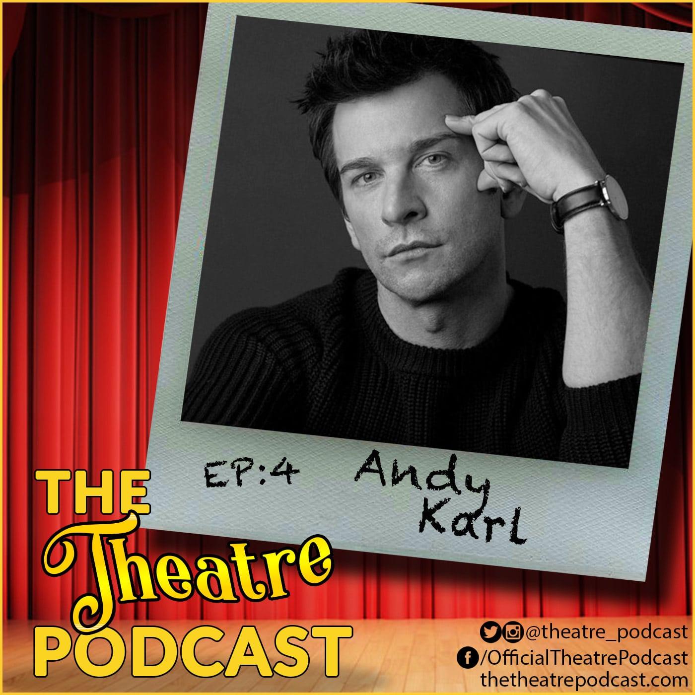 Ep4 - Andy Karl