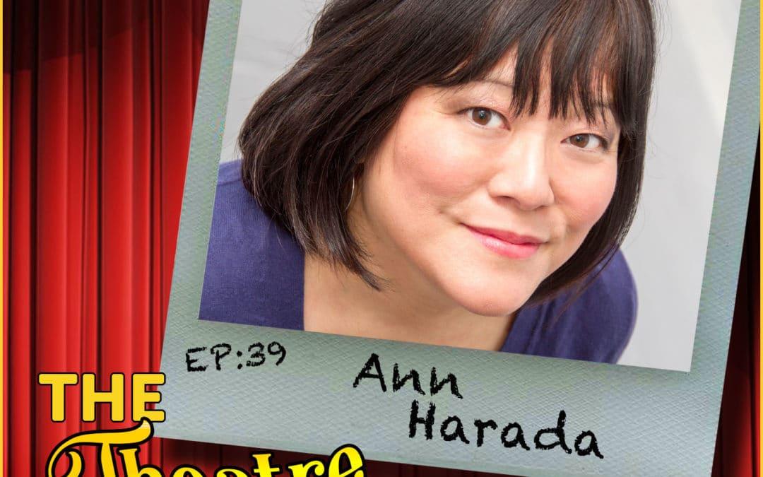 Ep39 – Ann Harada