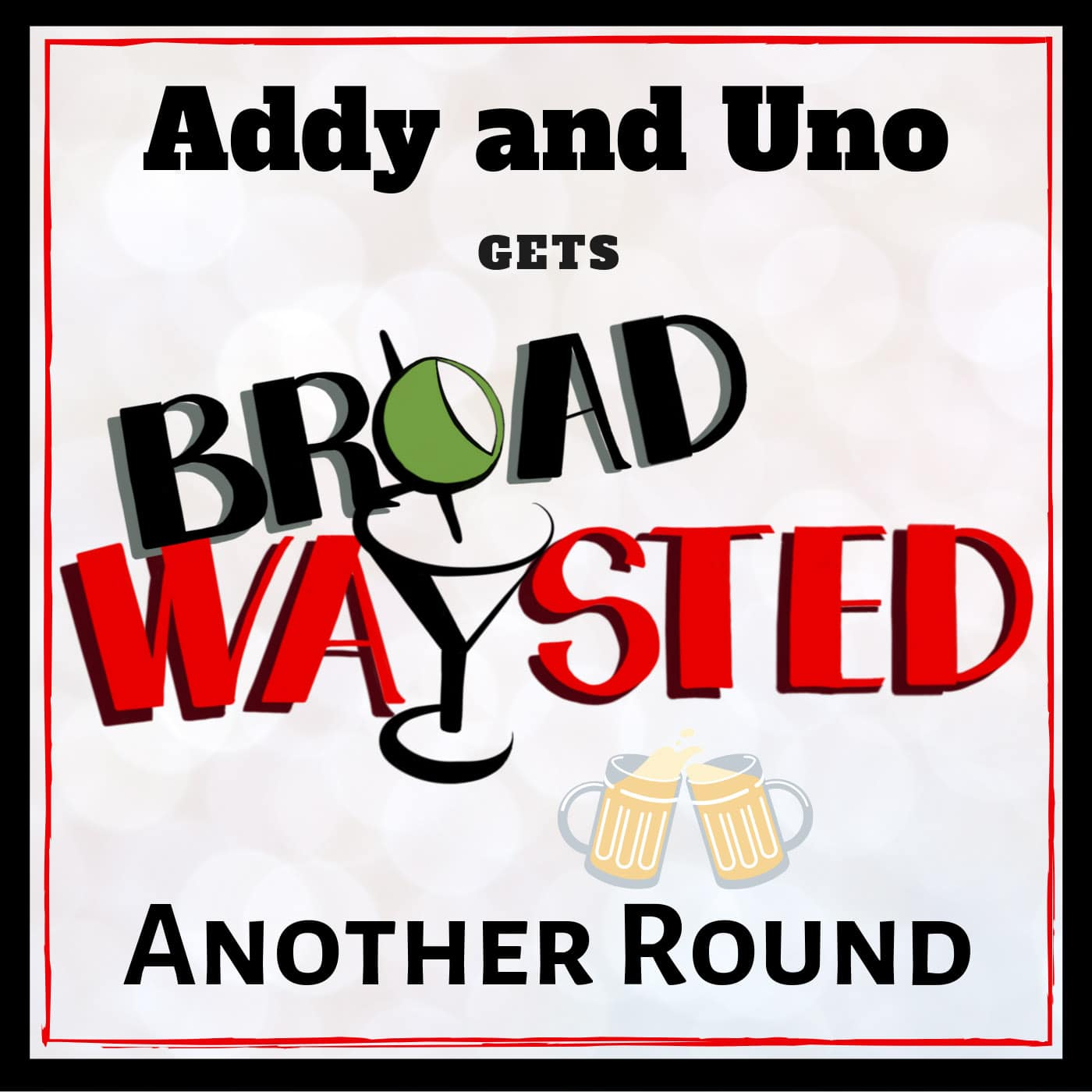 Broadwaysted Another Round Addy _ Uno