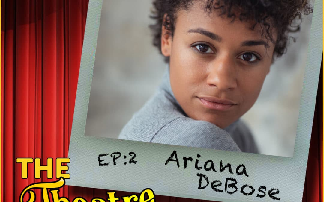 Ep2 – Ariana DeBose