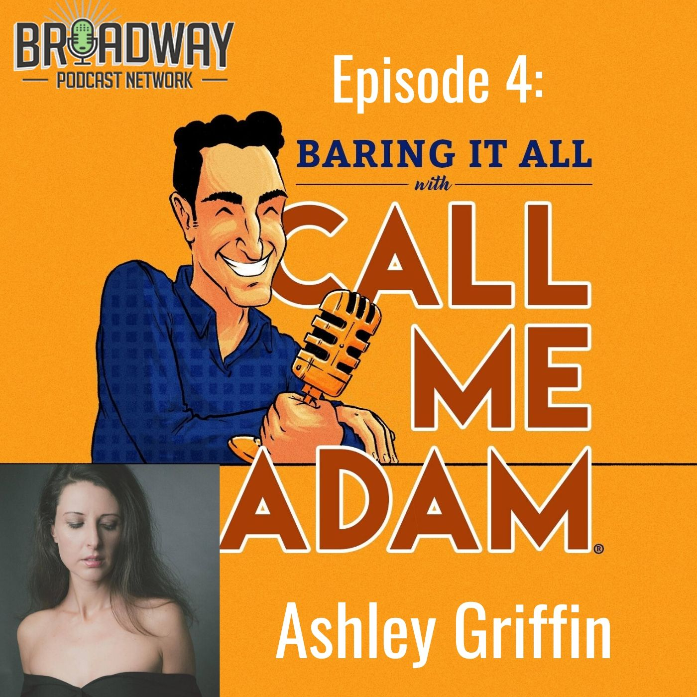 Baring It All With Call Me Adam Ep 4 Ashley Griffin