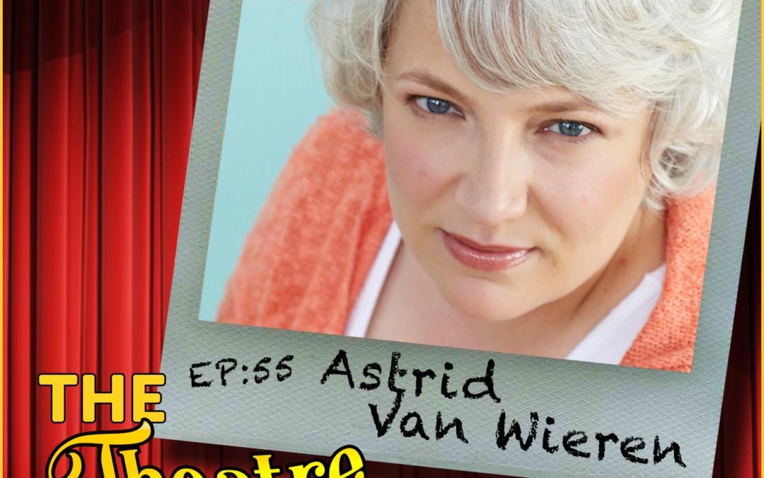 Ep55 – Astrid Van Wieren