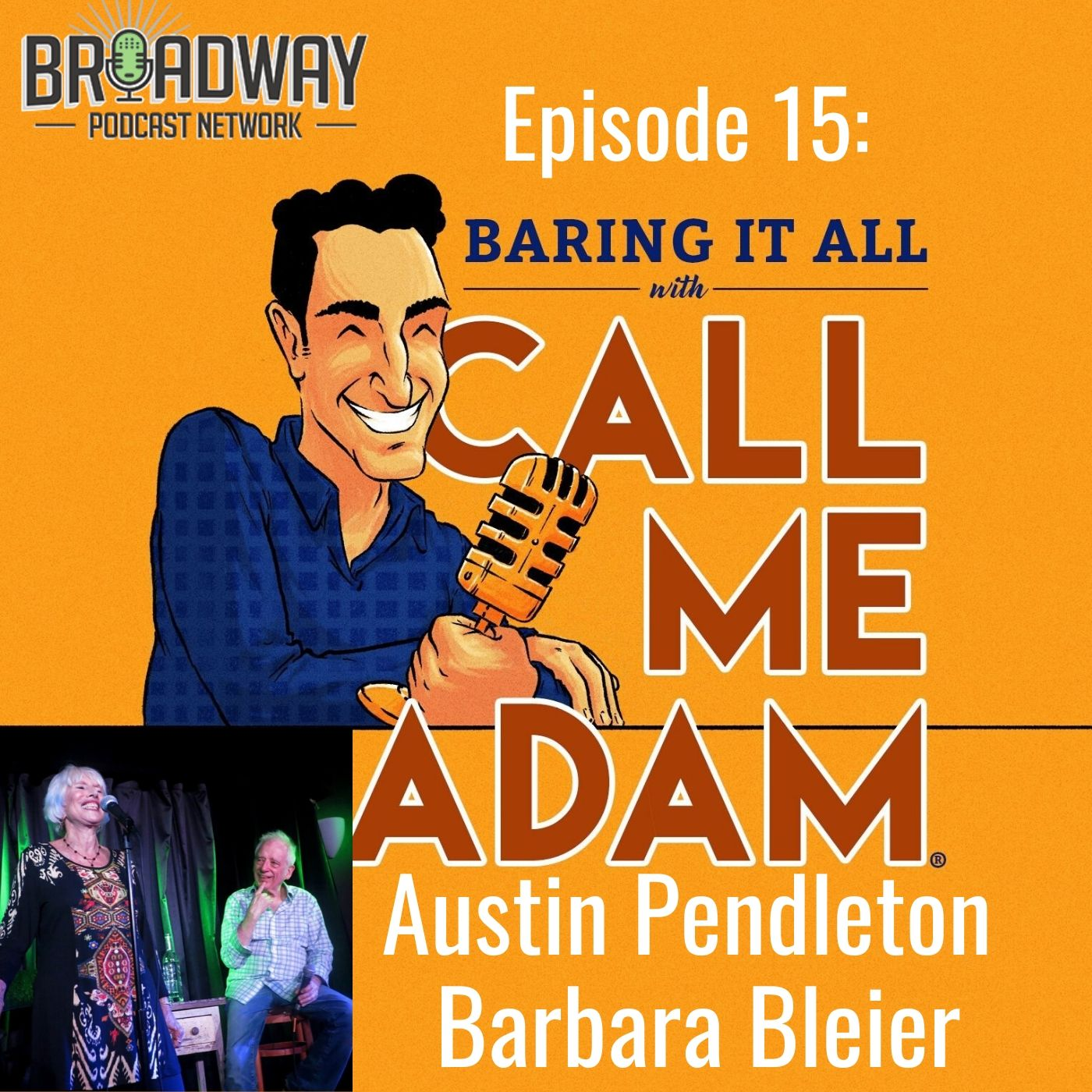 Baring It All With Call Me Adam Ep 15 Austin Pendleton and Barbara Bleier