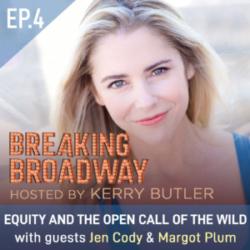 Breaking Broadway with Kerry Butler Episode 4 Jen Cody & Margot Plum