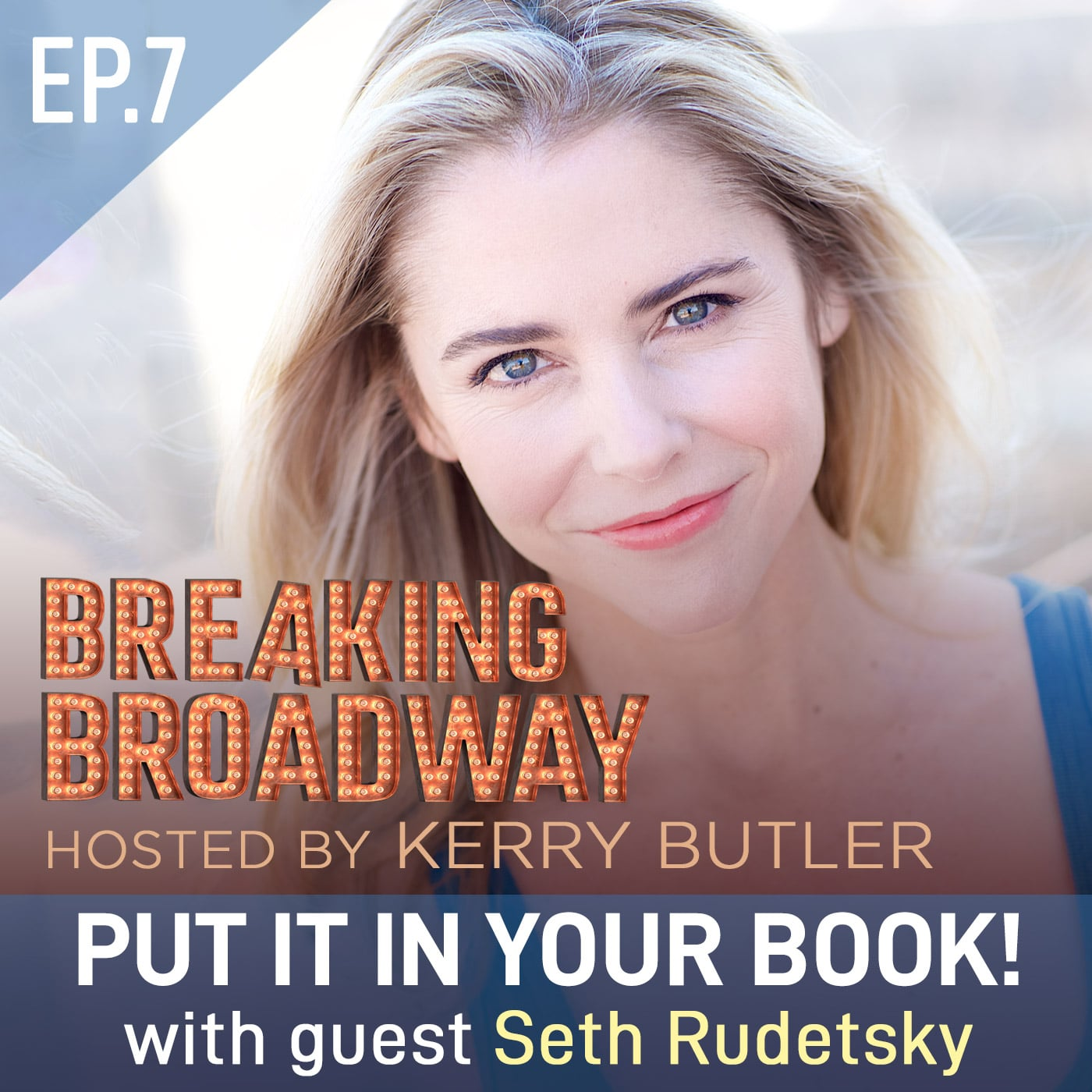Ep7 - Put it in your book! with Seth Rudetsky