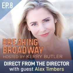 Ep8 - Direct from the Director, with Alex Timbers