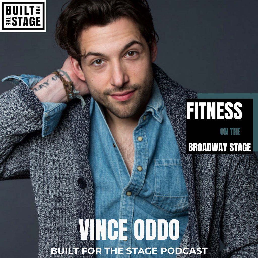 Built For The Stage Podcast - #74 - Vince Oddo