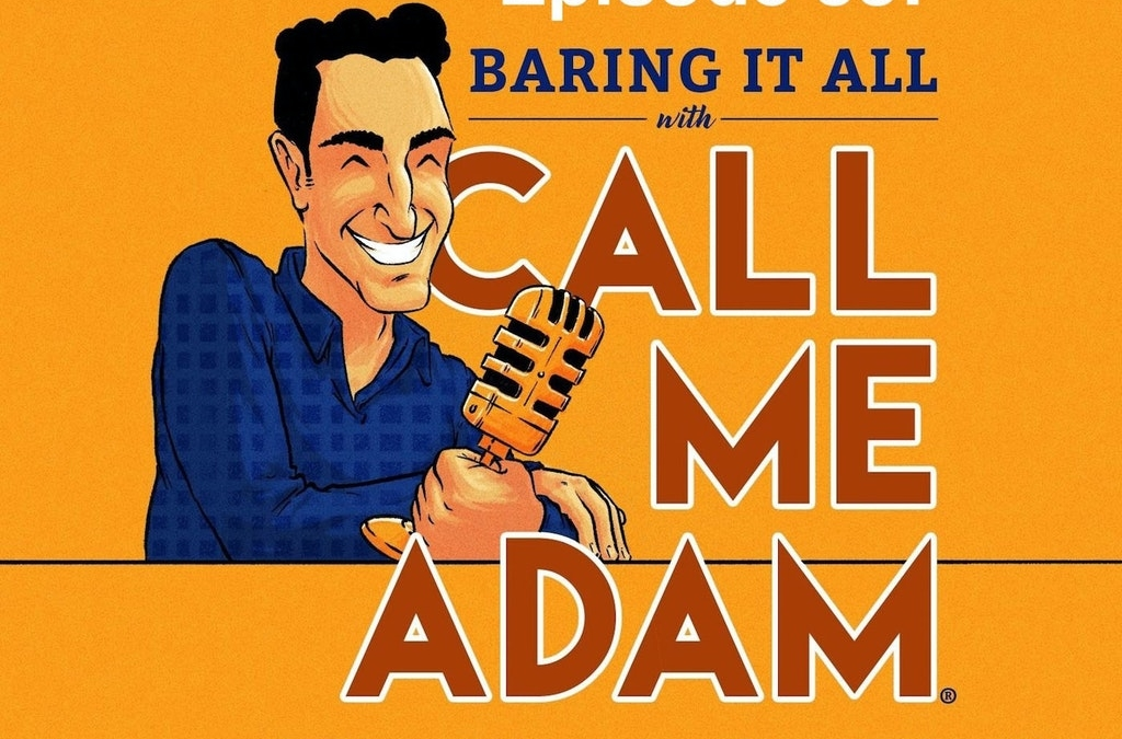 "Episode #38: Crossover Interview between ""The Wrong Cat Died"" & ""Baring It All with Call Me Adam"""