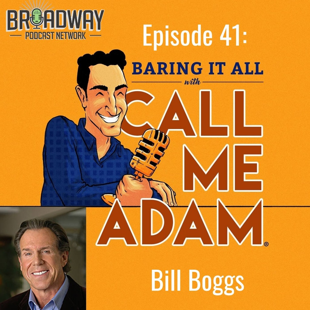"Baring It All with Call Me Adam - Episode #41: Bill Boggs Interview: ""The Adventures of Spike the Wonder Dog"""