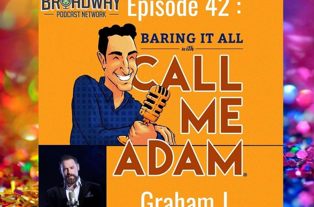 Episode #42: Graham J. Interview: Singer of Opera, Jazz, Showtunes & Pop Music