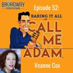 Baring It All With Call Me Adam Episode #52: Veanne Cox