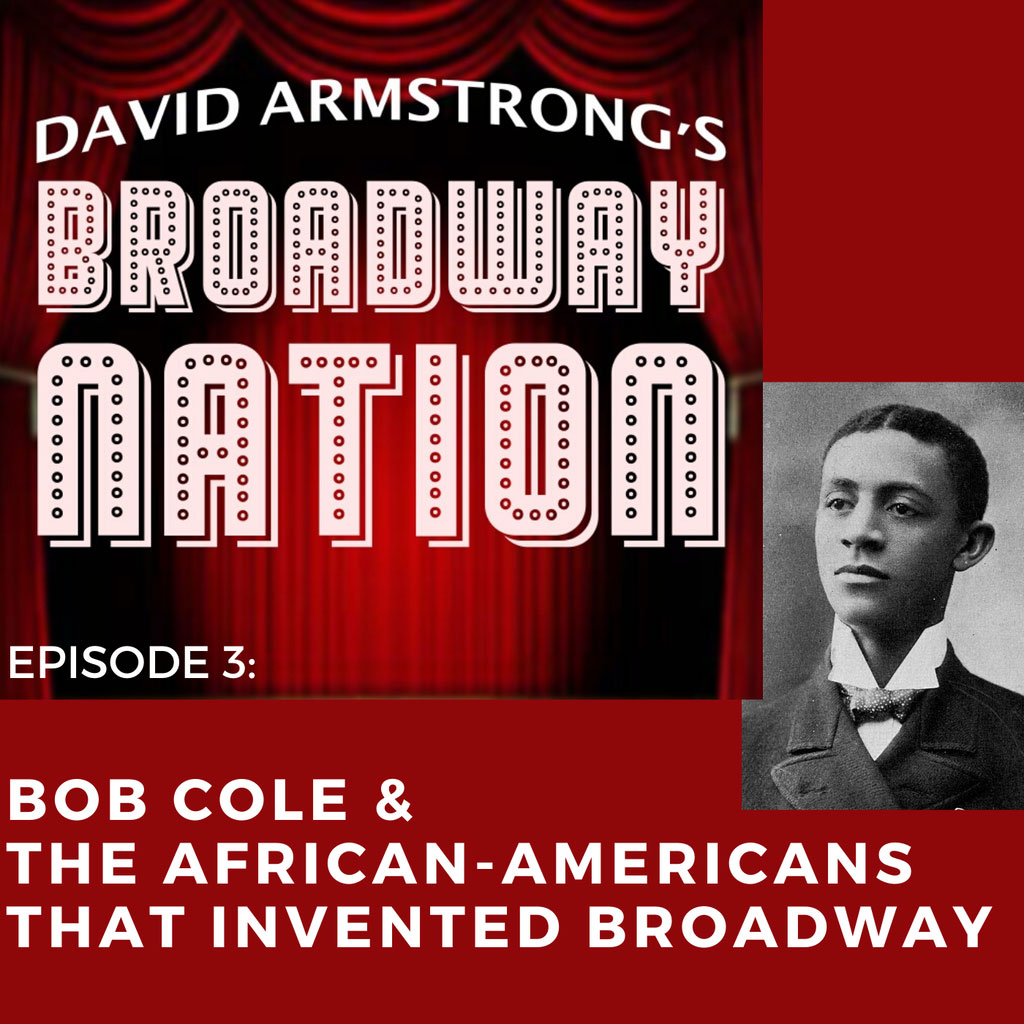 Broadway Nation - Episode 4: Eubie Blake & The African-Americans That Invented Broadway