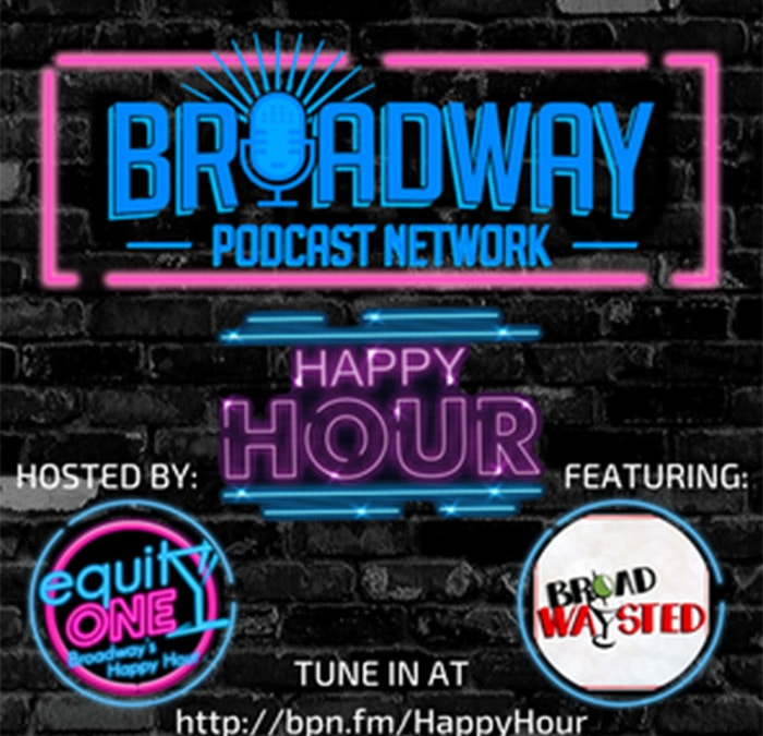 BPN Happy Hour: Broadwaysted
