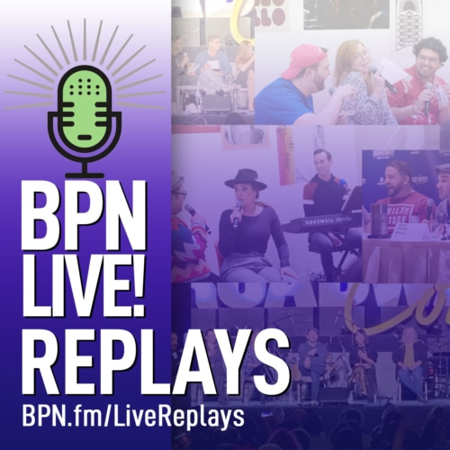 BPN LIVE Replays Broadway Podcast Network