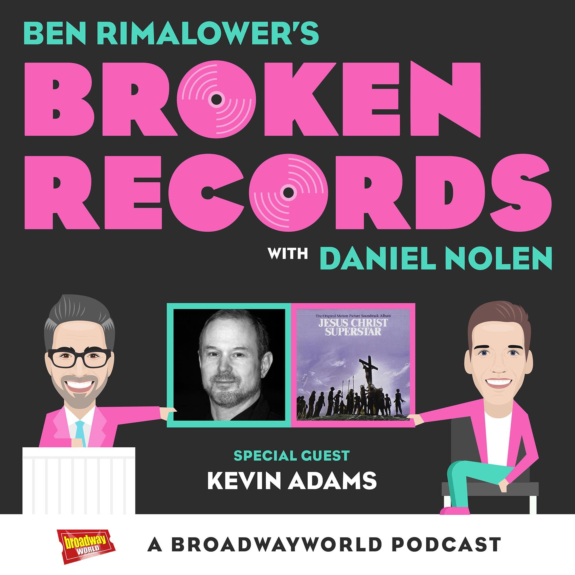 Ben Remilower's Broken Records Episode 13 Guest Kevin Adams