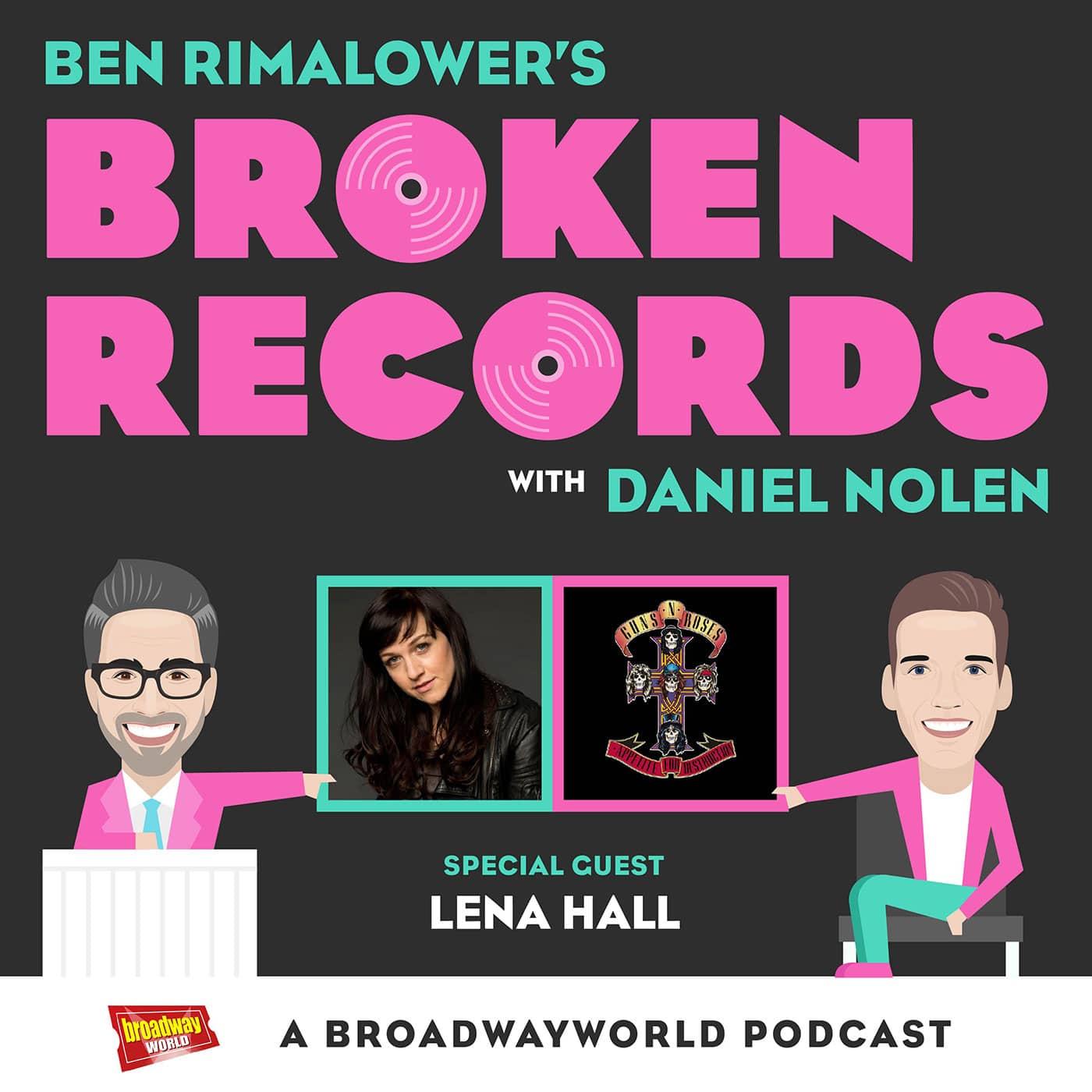 Broken Records Episode 21 Lena Hall, Guns n Roses