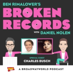 Broken Records Episode 27 Charles Busch