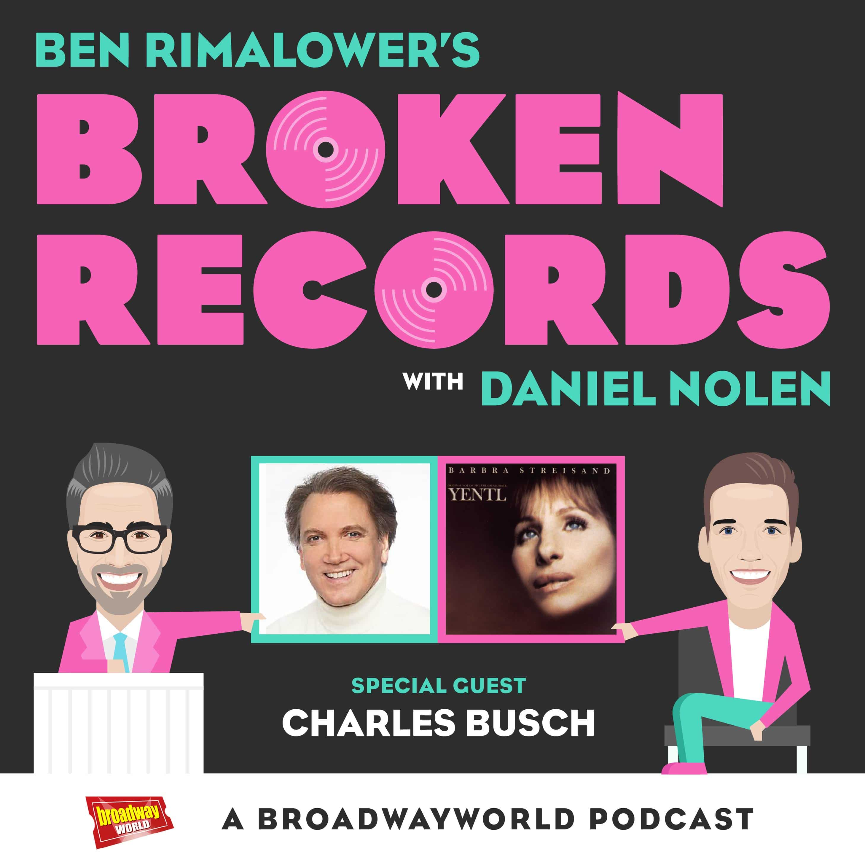 Broken Records Episode 27 Charles Busch