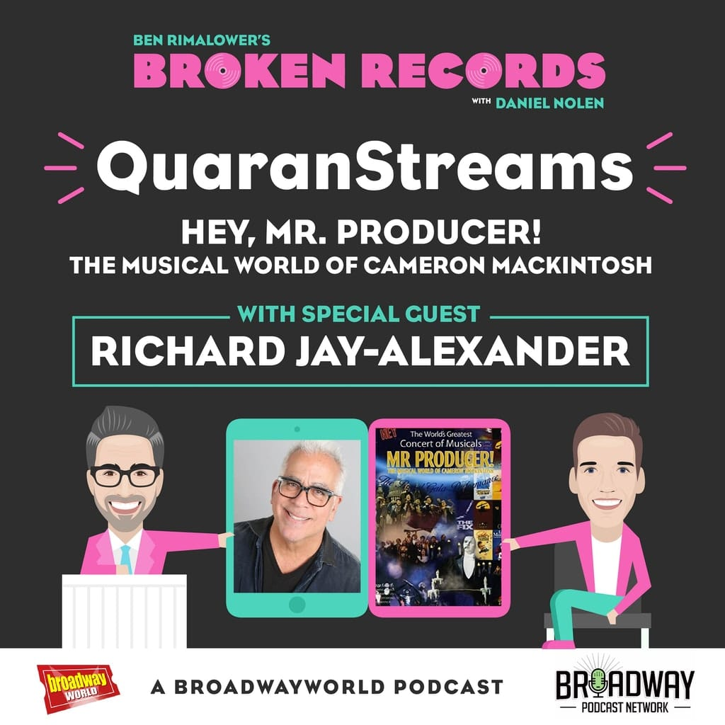 Ben Rimalower's Broken Records - Episode 34: Richard Jay-Alexander (Hey, Mr Producer!)