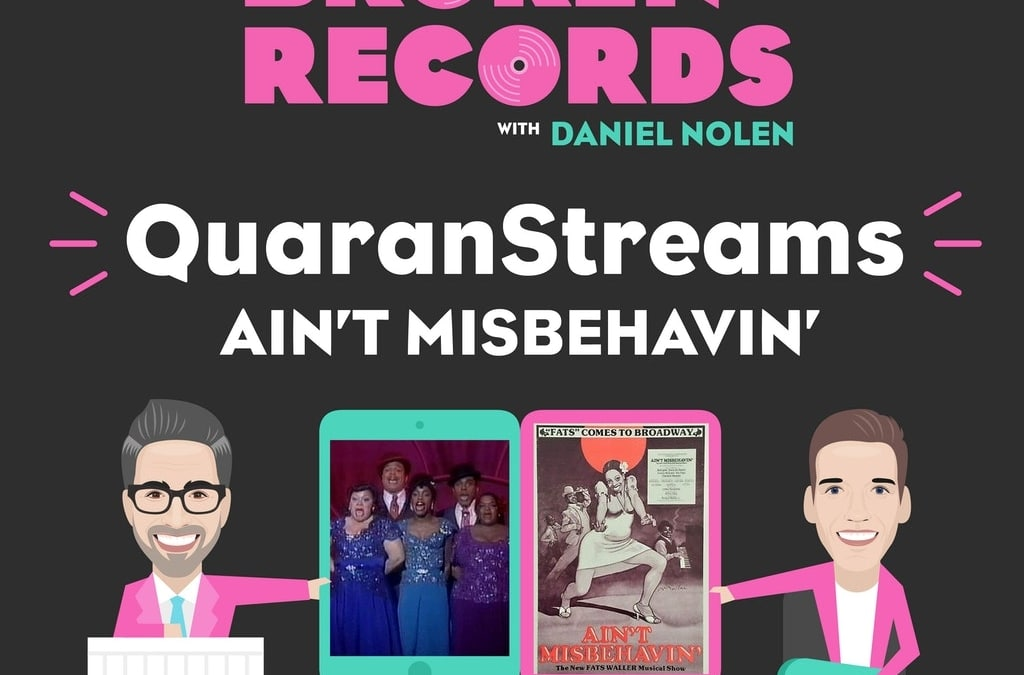 Episode 35: QuaranStreams (Ain't Misbehavin')