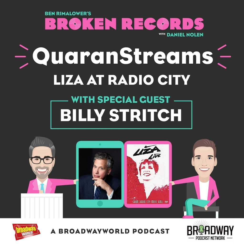 Ben Rimalower's Broken Records - Episode 37: Billy Stritch (Liza at Radio City)