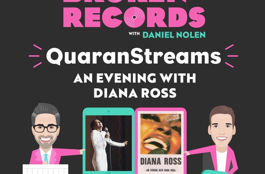 Episode 38: QuaranStreams (An Evening with Diana Ross)