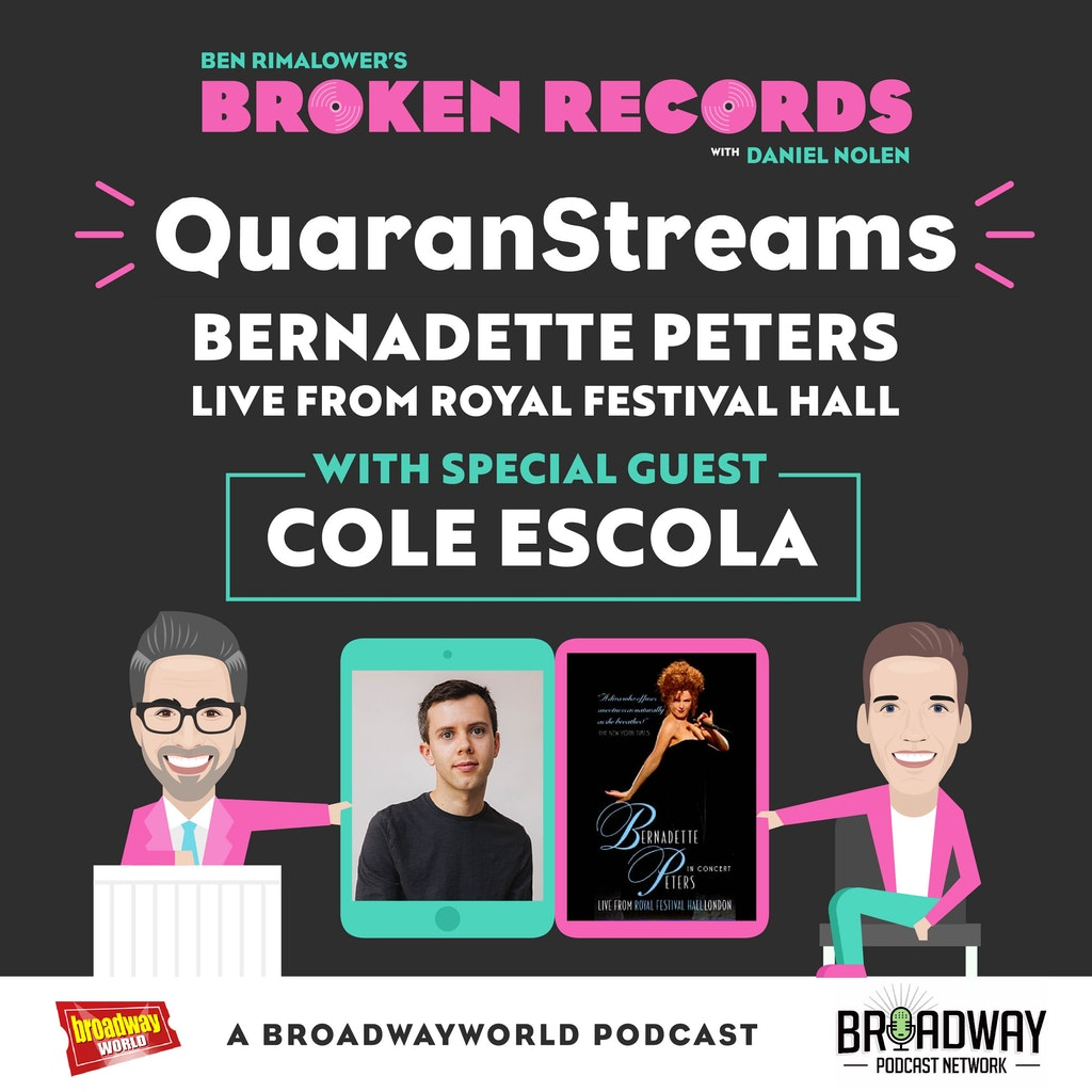 Ben Rimalower's Broken Records - Episode 40: Cole Escola (Bernadette Peters Live from Royal Festival Hall)