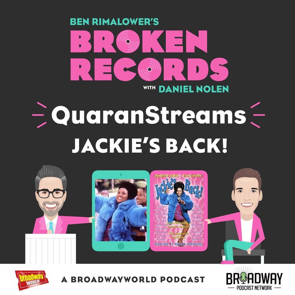 Ben Rimalower's Broken Records - Episode 41: QuaranStreams (Jackie's Back!)