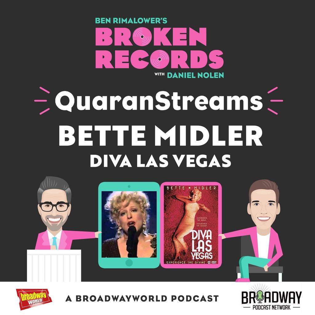 Ben Rimalower's Broken Records - Episode 44: QuaranStreams (Bette Midler