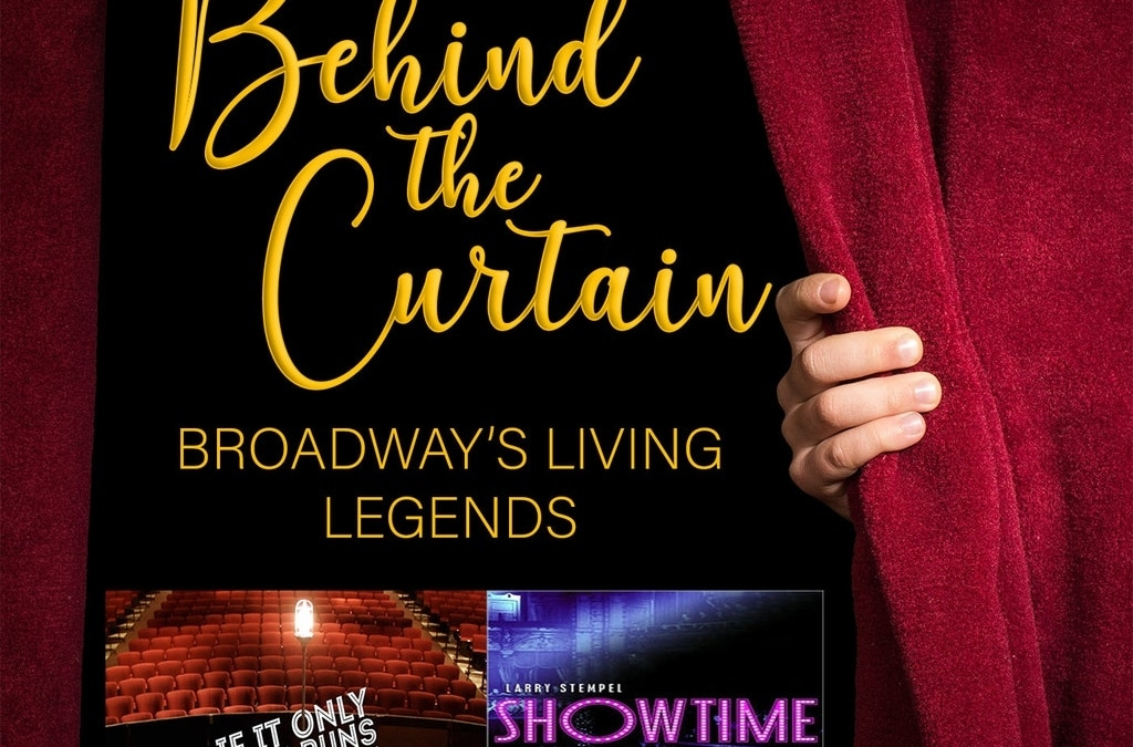Our Favorite Things #217: If It Only Even Runs A Minute & Showtime: A History of The Broadway Musical Theater
