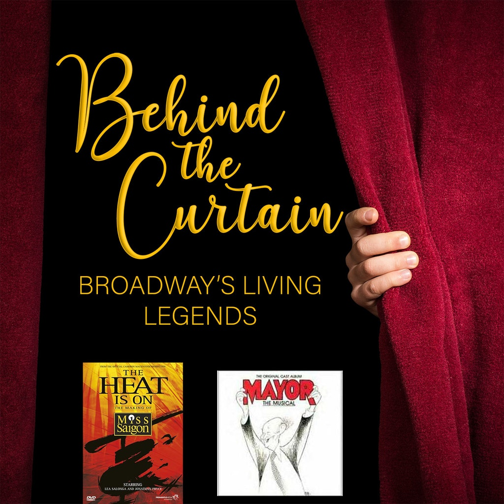 Behind the Curtain: Broadway's Living Legends - Our Favorite Things #227: The Heat Is On