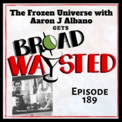 Broadwaysted Episode 189 Aaron J Albano