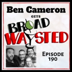 Broadwaysted Episode 190 Ben Cameron