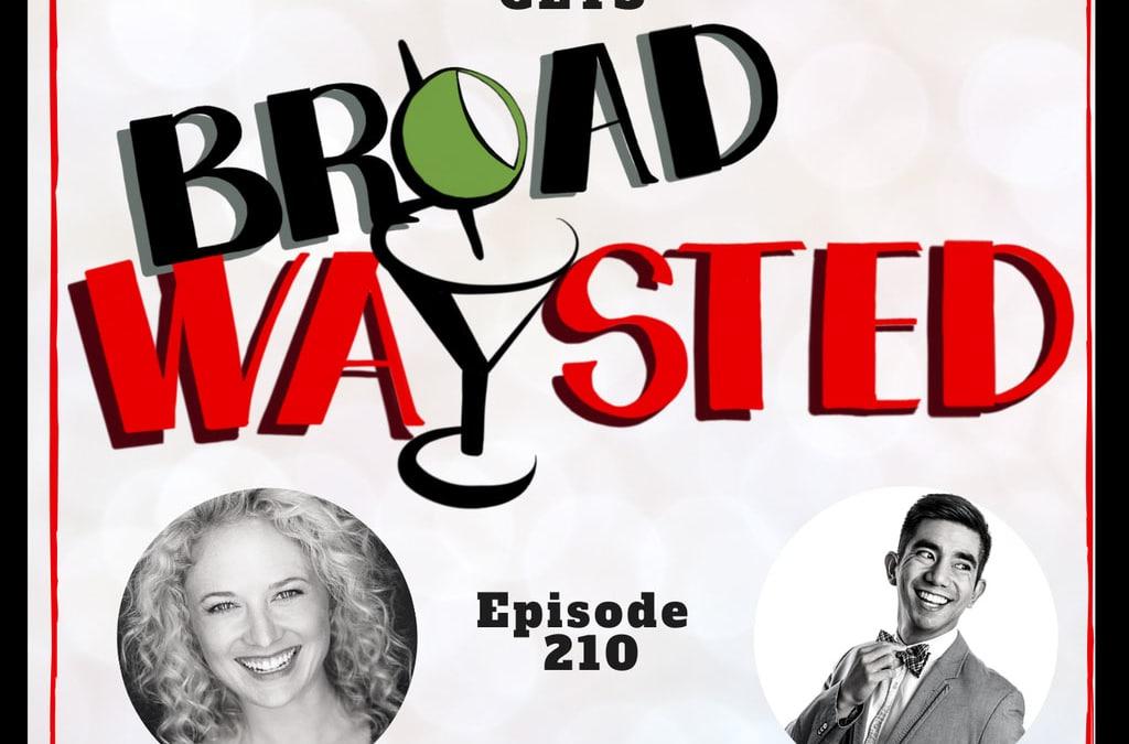 Episode 210: Ballet gets Broadwaysted!