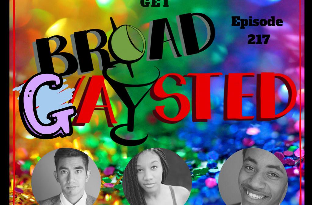 Episode 217: Musical Sequels get BroadGAYsted!