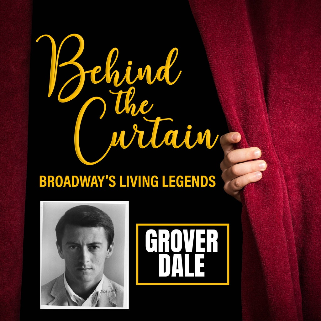 Behind The Curtain #215 GROVER DALE, Actor