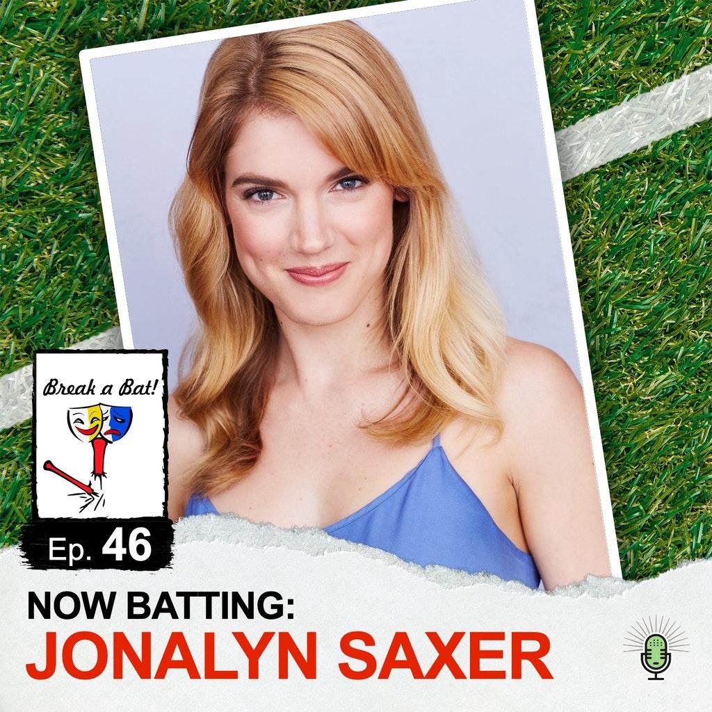 Break A Bat! - #46 - Now Batting: Jonalyn Saxer
