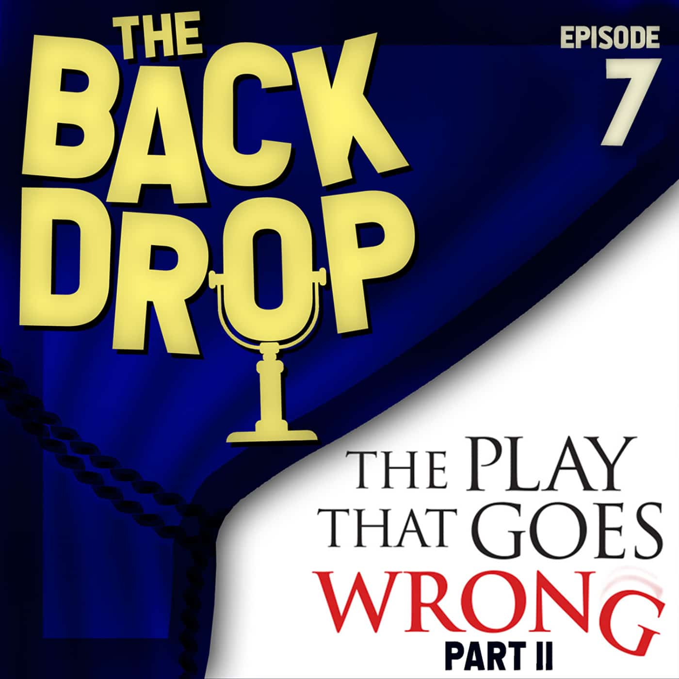The Backdrop Episode 7 Kevin Bleyer The Play That Goes Wrong