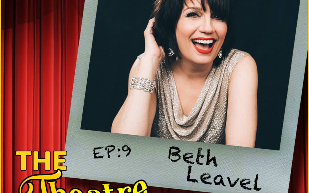 Ep9 – Beth Leavel