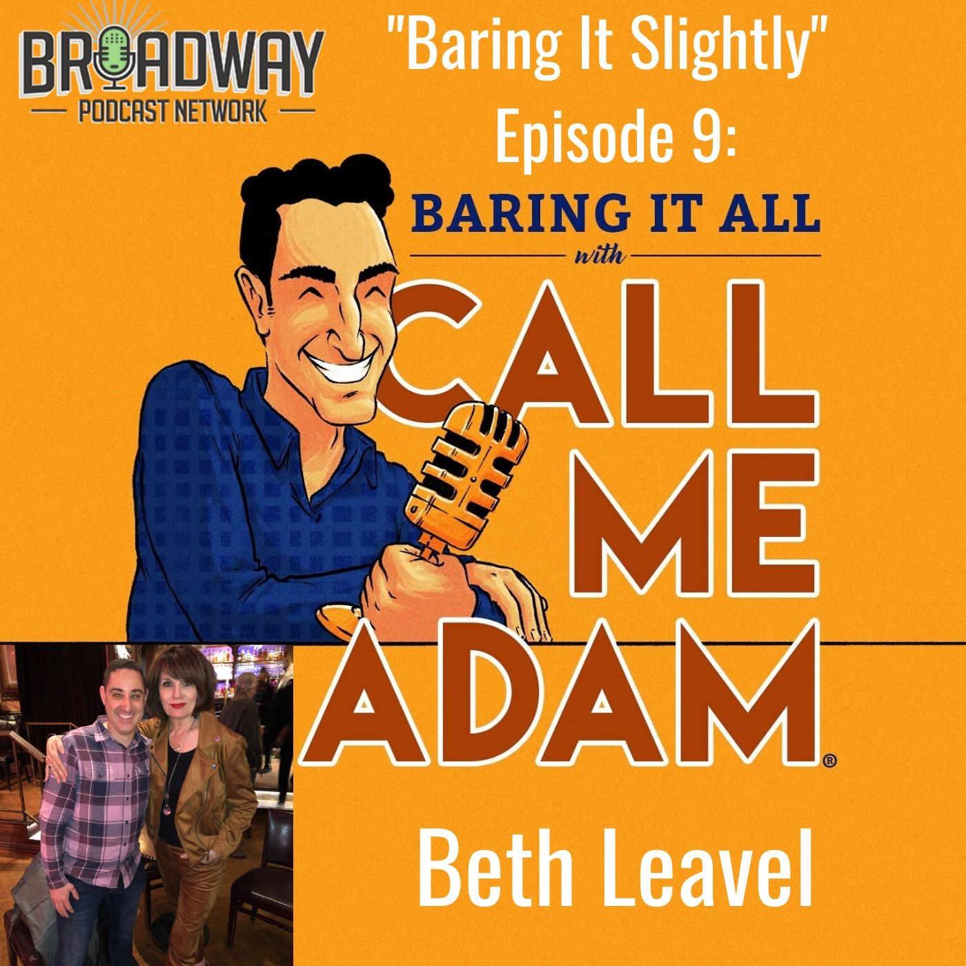 Baring It All With Call Me Adam Baring It Slighty Ep 9 Beth Leavel
