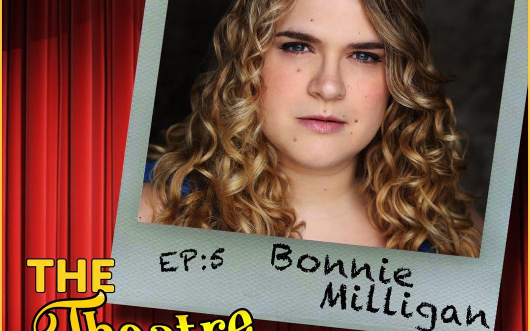 Ep5 – Bonnie Milligan
