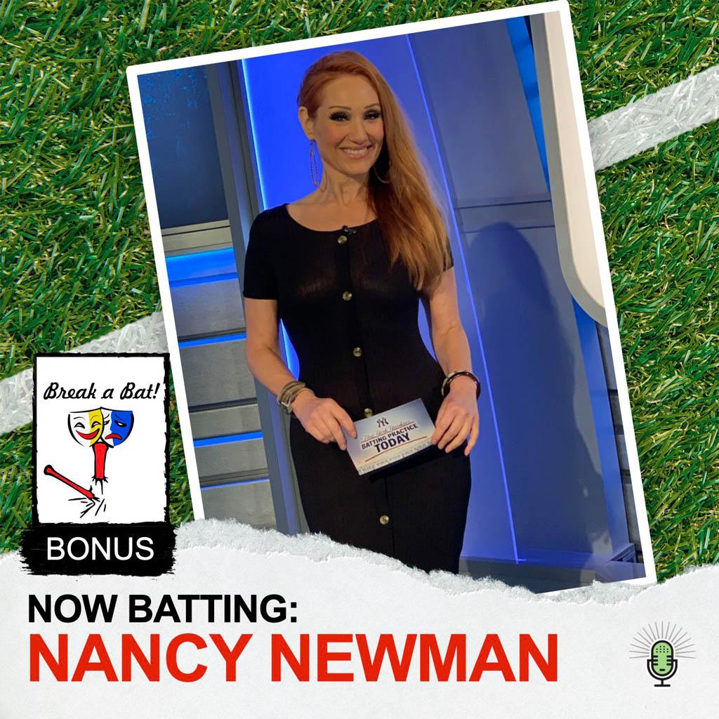 Break a Bat Al Malafronte Bonus - Nancy Newman