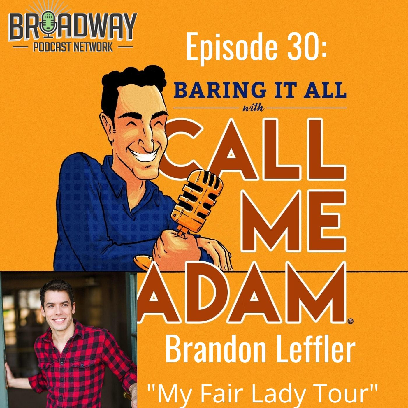 Baring It All With Call Me Adam Ep 30 Brandon Leffler