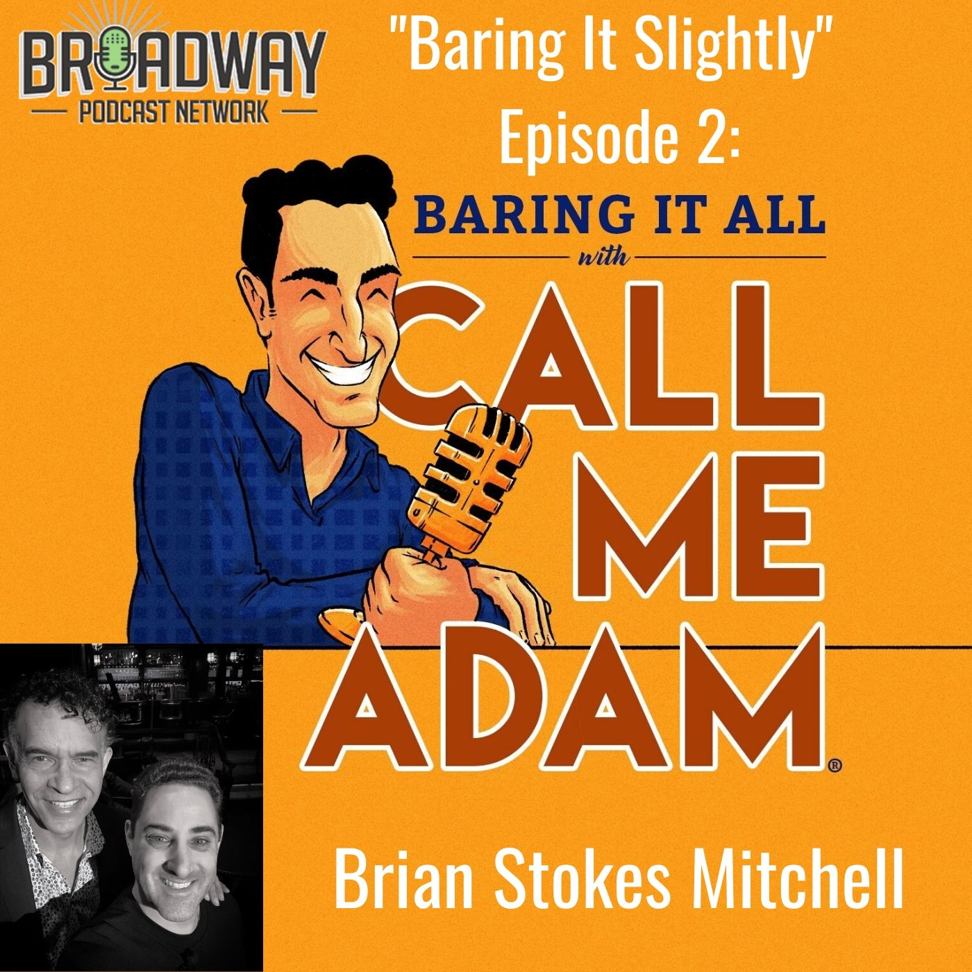 Baring It All With Call Me Adam Baring It Slighty Ep 2 Brian Stokes Mitchell