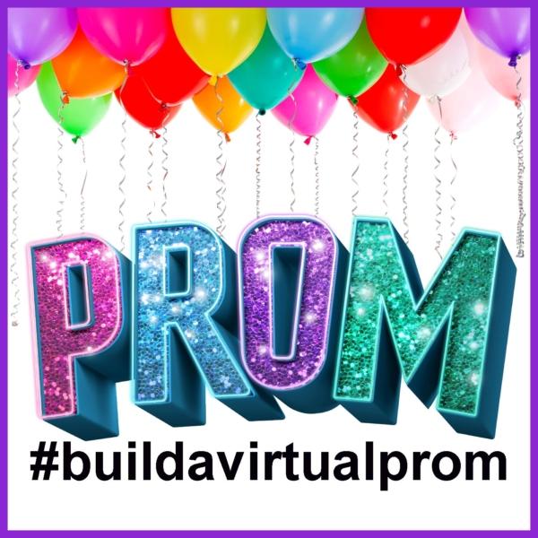 Build a Virtual Prom